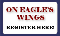 On Eagle's Wings - Register Here!